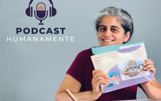 Novo episódio do podcast Humanamente com o tema escuta ativa