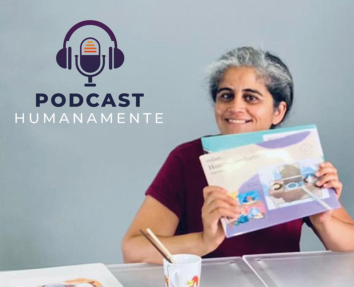 Já conhece o Podcast da Humanamente?